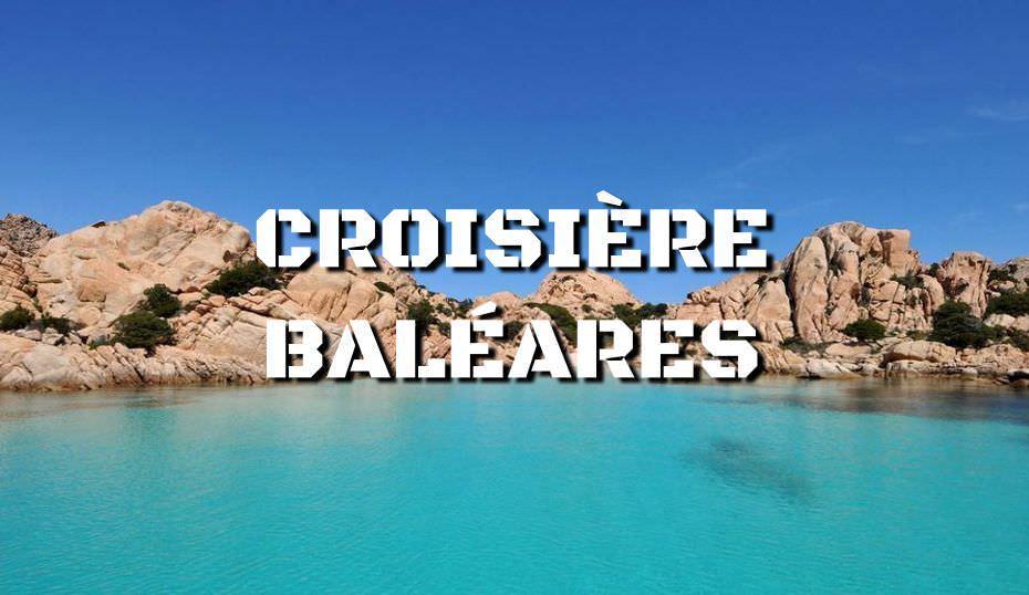 Croisière Baléares en catamaran ou monocoque